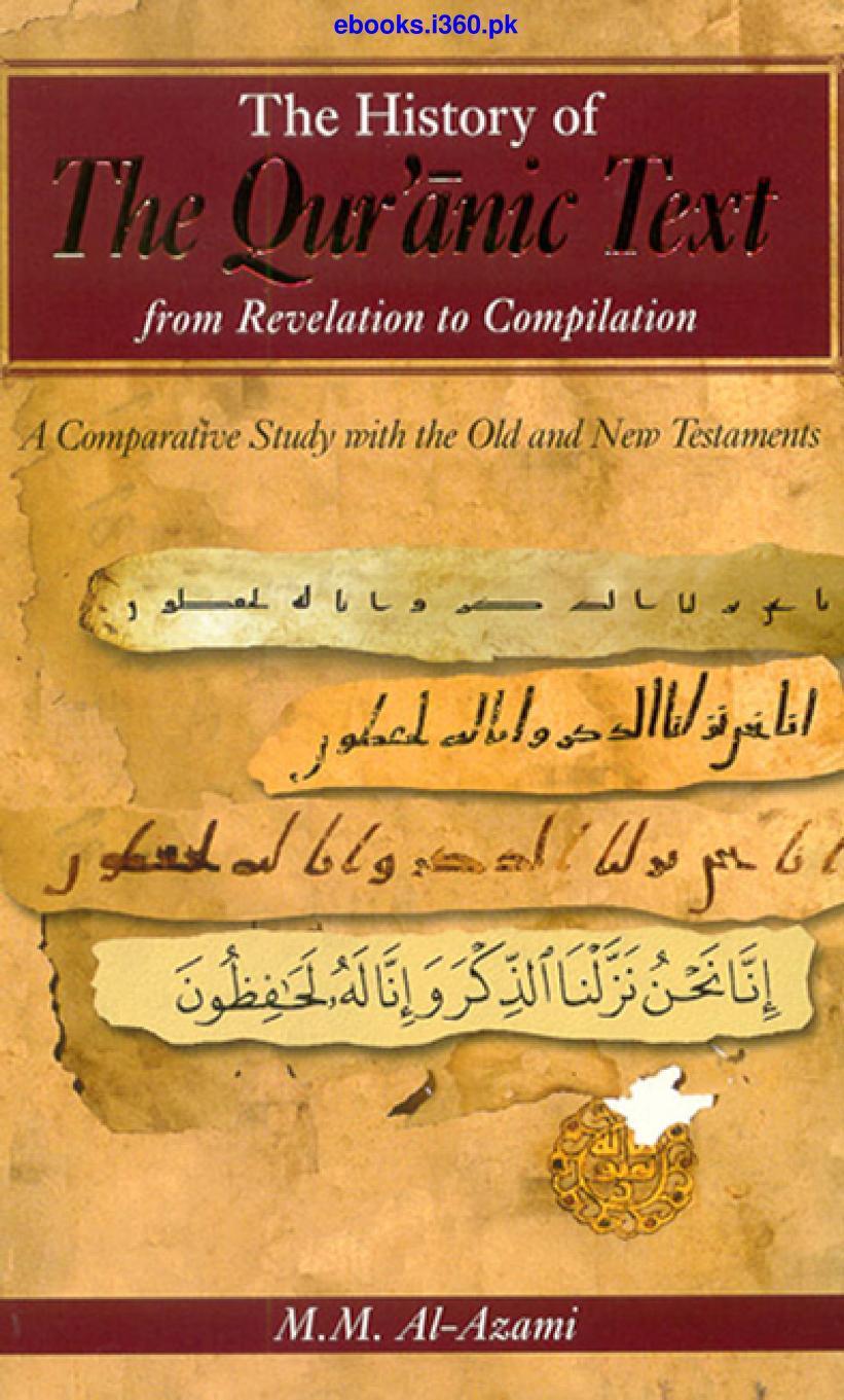The history of Qurani Text . قرآن کے ٹیکسٹ کی تاریخ